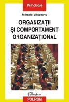 Organizatii comportament organizational