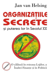 Organizatiile secrete puterea lor secolul