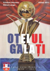 Otelul Galati, Campioana Romaniei 2010-2011