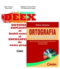 PACHET DICTIONAR EXPLICATIV AL LIMBII ROMANE SI ENCICLOPEDIC DE NUME PROPRII (DEEX) + ORTOGRAFIA PE INTELESUL TUTUROR