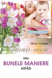 Pachet Mama fericita Savoir vivre