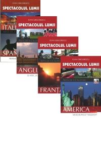 Pachet promotional Ioan Grigorescu - Spectacolul lumii: arta de a calatori (4 volume) - Franta. Anglia. Italia-Spania. America