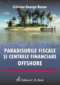 Paradisurile fiscale centrele financiare offshore