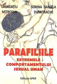 Parafiliile Extremele comportamentului sexual uman
