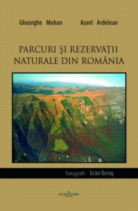 Parcuri rezervatii naturale din Romania