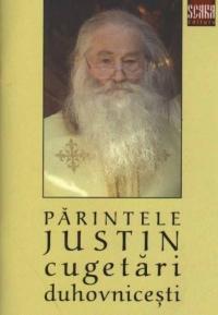 Parintele Justin - Cugetari duhovnicesti