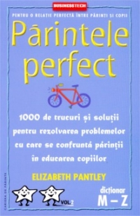 Parintele perfect (volumul dictionar 1000