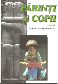 Parinti copii Volumul Despre educatia