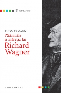 Patimirile maretia lui Richard Wagner