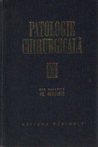 Patologie chirurgicala Volumul III lea