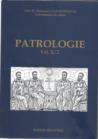 Patrologie Vol II/2 (sec Rasarit