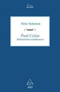 Paul Celan Dimensiunea romaneasca