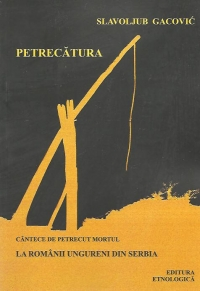 Petrecatura (cantece petrecut mortul) romanii