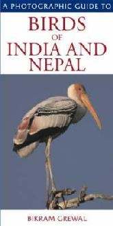 Photographic Guide Birds India and