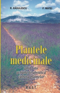 Plantele medicinale (ghid foto actiune