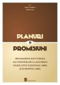 Planuri promisiuni programele electorale ale
