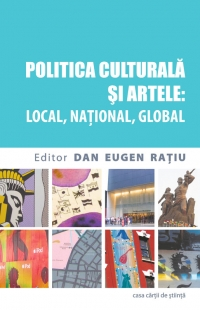 Politica culturala artele: local national