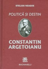 Politica destin Constantin Argetoianu