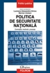Politica securitate nationala Concepte institutii