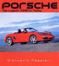 PORSCHE: THE LEGEND: 1948 TODAY