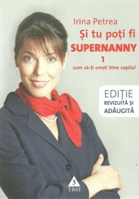 poti Supernanny Cum cresti bine