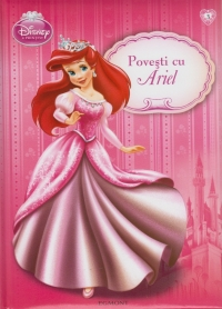 Disney Printese Povesti Ariel