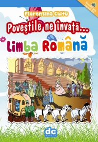Povestile invata LIMBA ROMANA