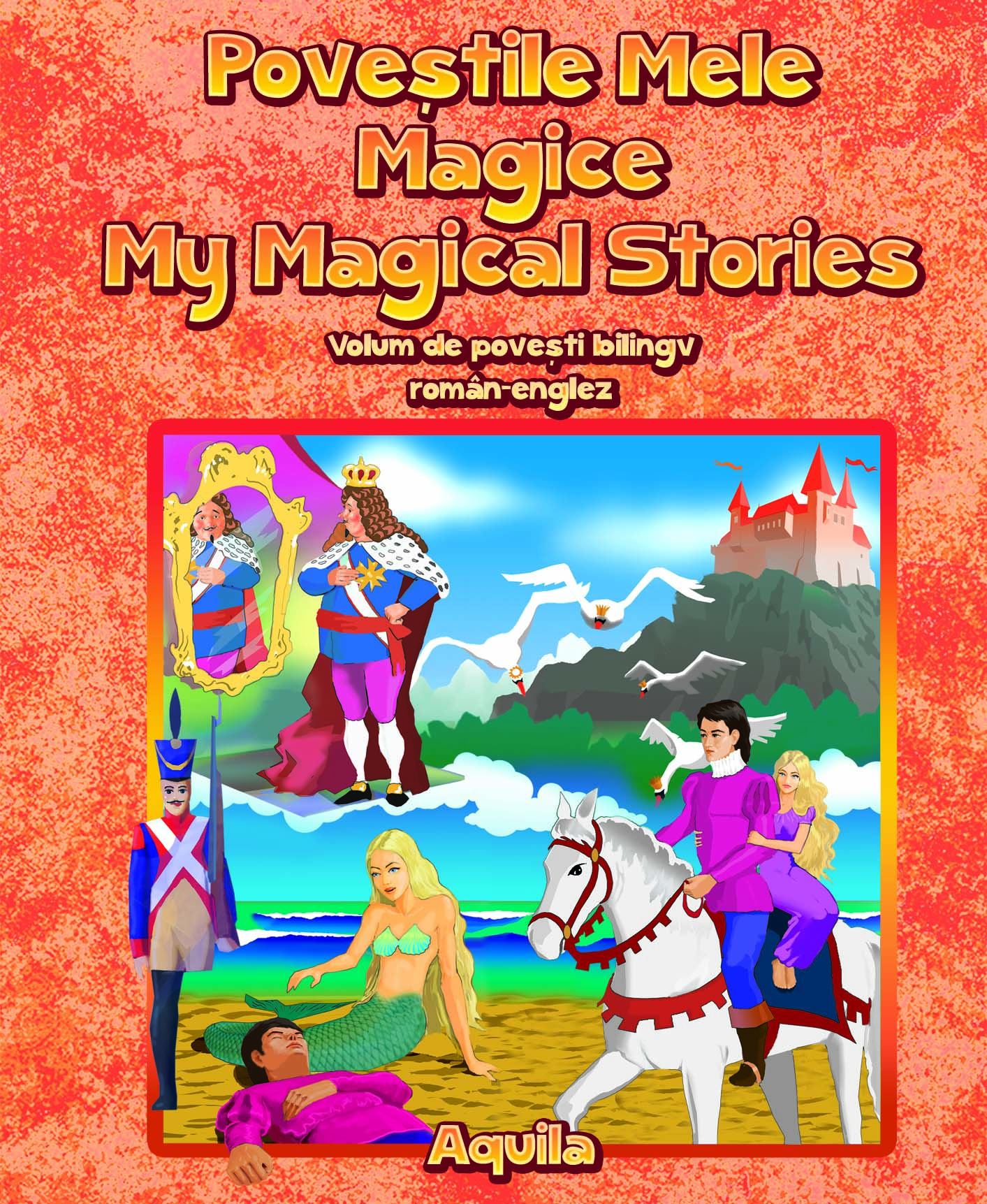 Povestile mele magice/My Magical Stories