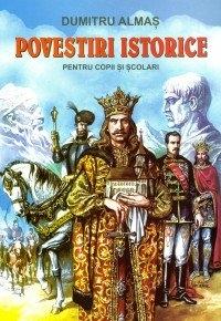 Povestiri istorice pentru copii scolari