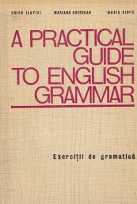 practical guide english grammar Exercitii
