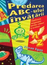 Predarea ABC-ului invatarii - implicarea imaginatiei micilor cititori si scriitori