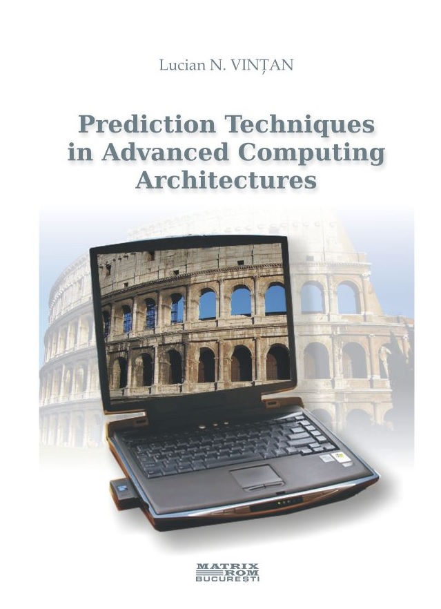 Prediction techniques advanced computing architectures