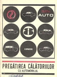 Pregatirea calatoriilor automobilul