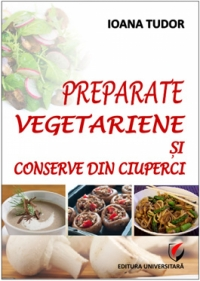 Preparate vegetariene conserve din ciuperci