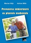 Prevenirea imbatranirii plantele medicinale
