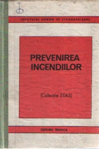 Prevenirea incendiilor (Colectie STAS)