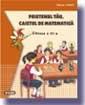 Prietenul tau, caietul de matematica (clasa a III-a)