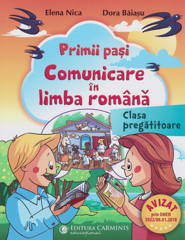 Primii pasi. Comunicare in limba romana. Clasa pregatitoare