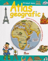 Primul meu atlas geografic