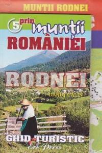 Prin muntii Romaniei, nr. 5. Muntii Rodnei - Ghid turistic + harta turistica