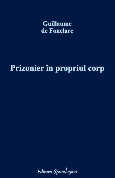 Prizonier propriul corp