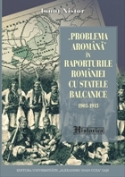 Problema Aromana Raporturile Romaniei Statele