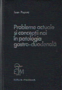 Probleme actuale conceptii noi patologia