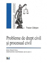 Probleme drept civil procesual civil