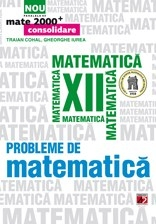 PROBLEME MATEMATICA PENTRU CLASA XII