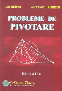 Probleme de pivotare, Editia a II-a