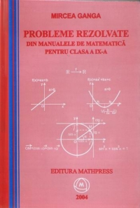 Probleme rezolvate din manualele matematica