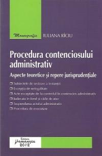 Procedura contenciosului administrativ – Aspecte