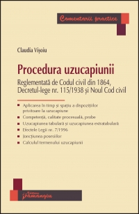 Procedura uzucapiunii Reglementata Codul civil