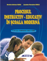 Procesul instructiv educativ scoala moderna